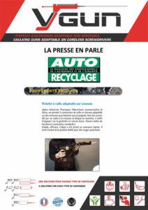 Auto Recyclage parle de VGUN les pistolets à cartouches